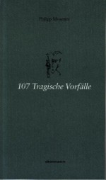 107 tragical incidents