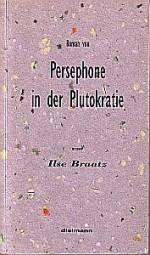 Roman von Persephone in der Plutokratie