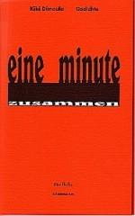 eine minute zusammen / Gedichte