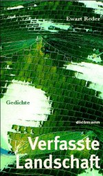 Verfasste Landschaft (authored landscape)