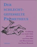 Der schlecht gefesselte Prometheus