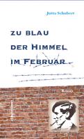 Zu blau der Himmel im Februar