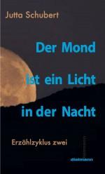 Der Mond ist ein Licht in der Nacht